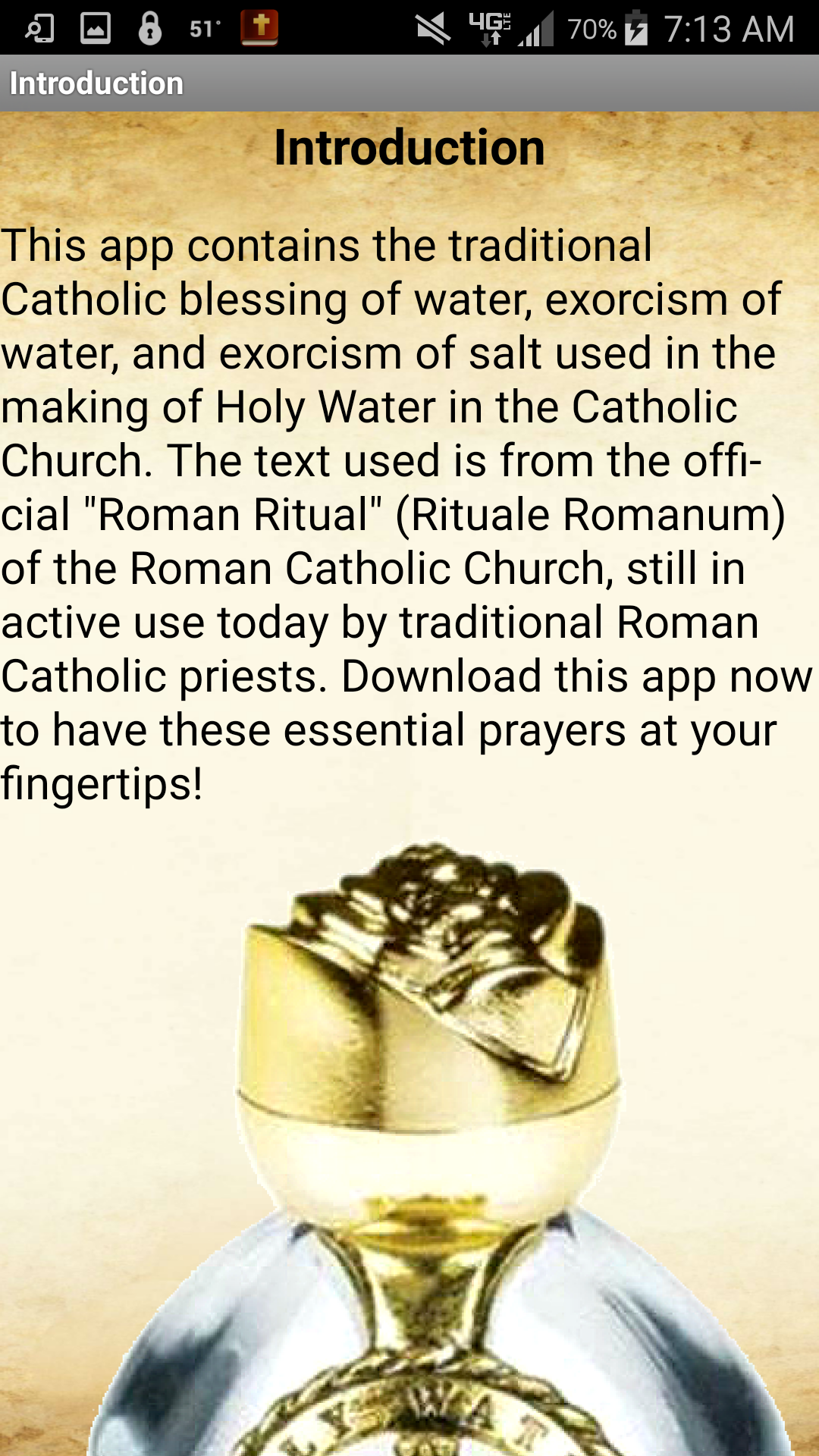 This app contains the traditional Catholic blessing of water