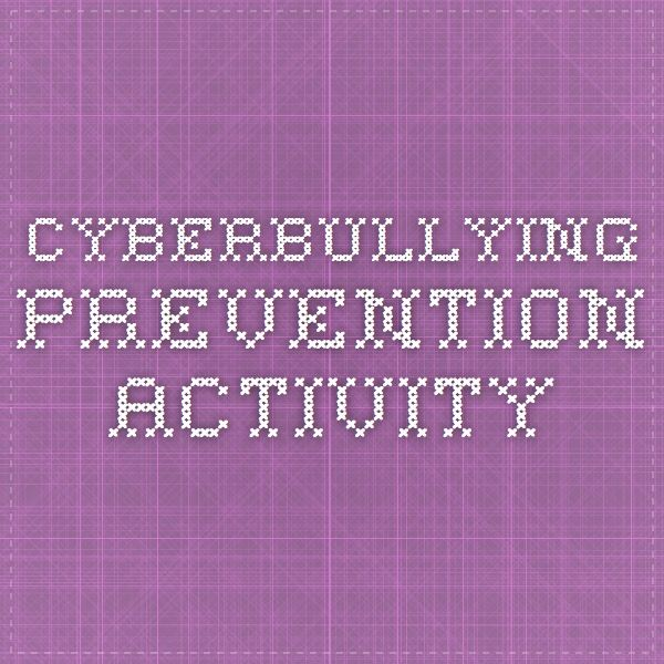 Cyberbullying prevention activities