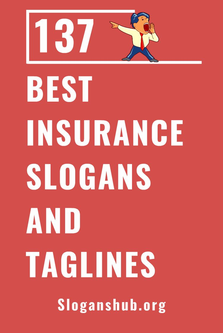 Best Insurance Slogans Taglines Best Insurance Life Insurance