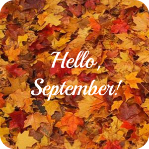 The Leaves Are Starting To Fall... Hello September!