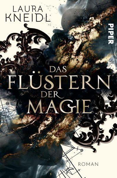 Das neue Fantasyabenteuer von Bestsellerautorin Laura Kneidl.