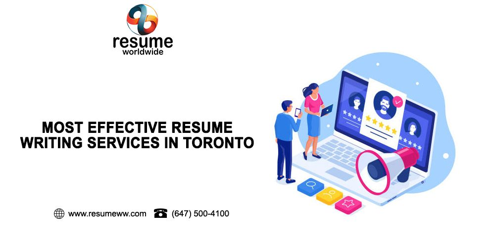 Most Effective Resume Writing Services In Toronto In 2020 Writing Services Resume Writing Services Resume Writing