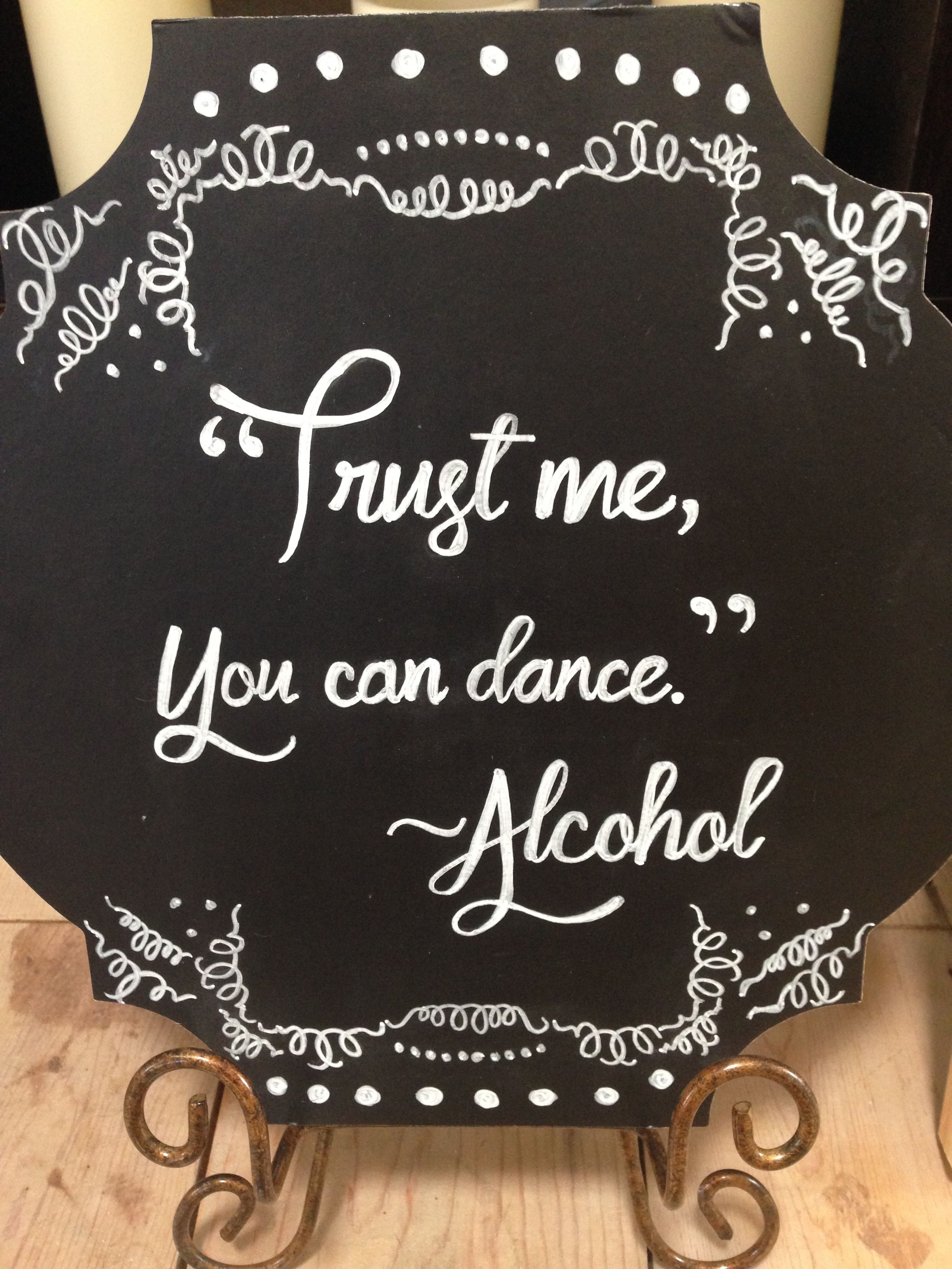 Bar sign for wedding reception. Dance chalk board sign.