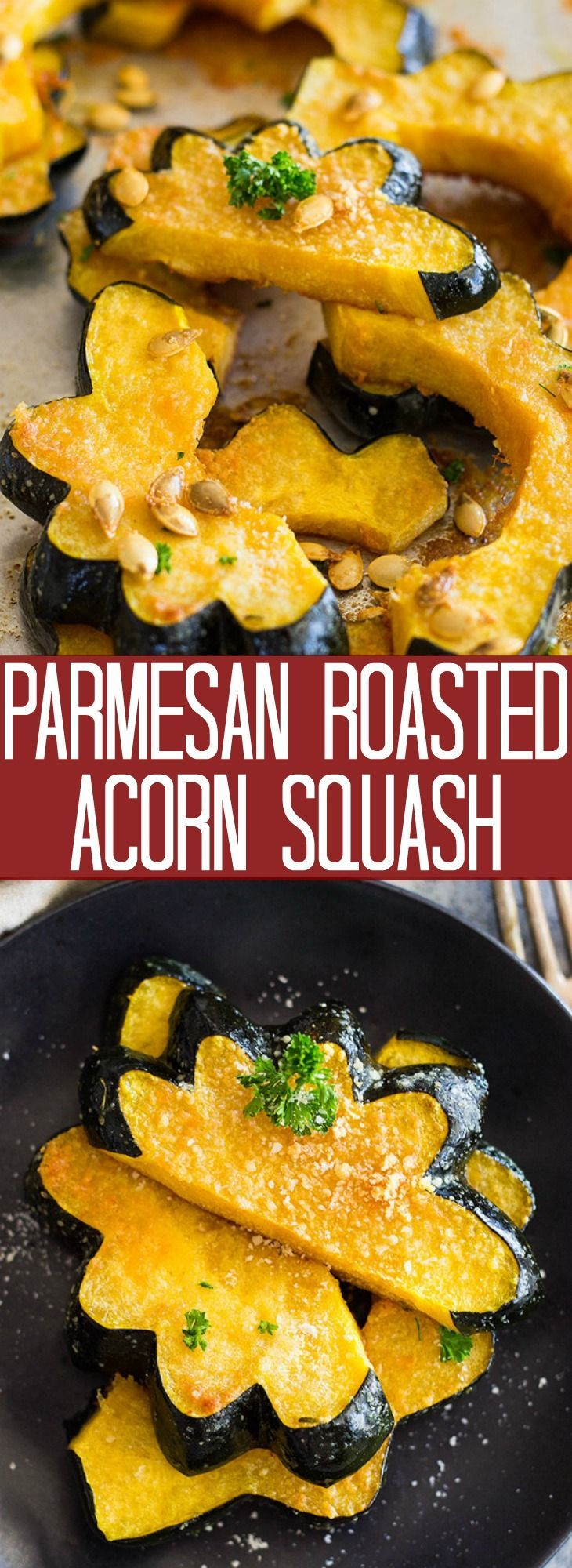 This Parmesan Roasted Acorn Squash Is An Easy Side Dish It Uses
