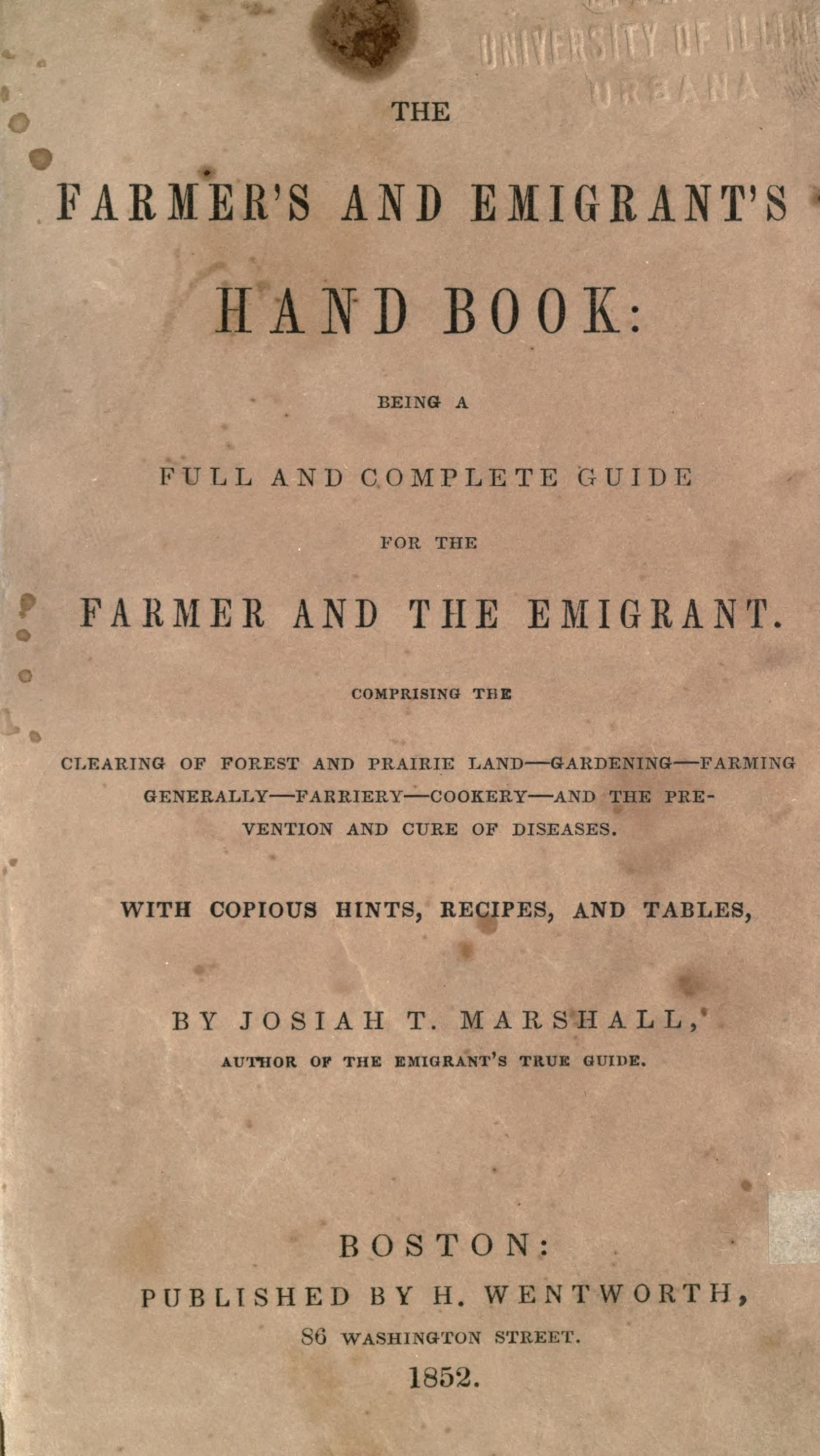 The Farmer S And Emigrant S Hand Book Being A Full And Complete