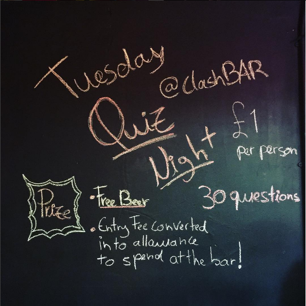 It's Tuesday so you know what that means? It's quiz night at ClashBAR!