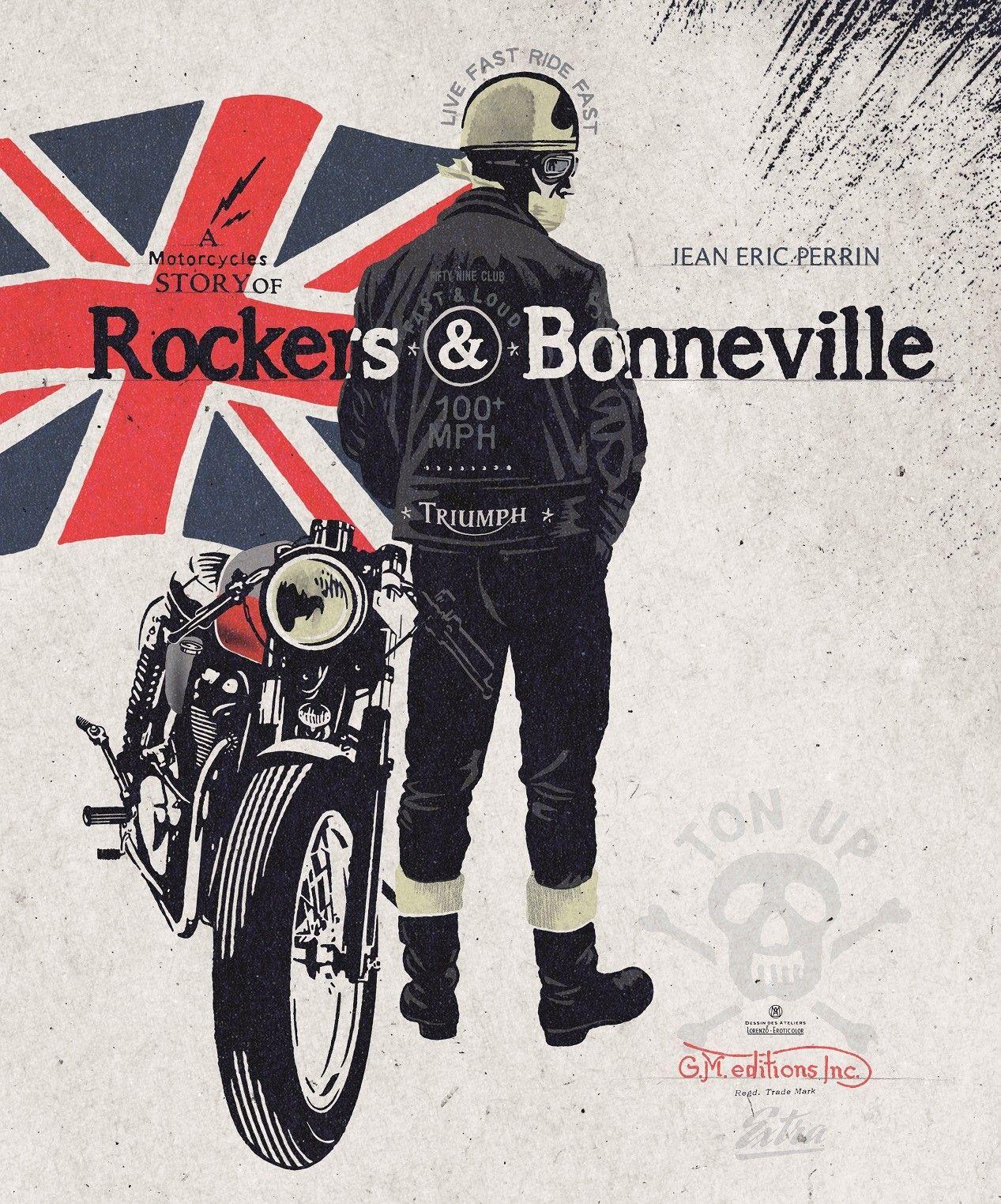 Rockers Bonneville Un Livre Hommage Pour Les 60 Ans De La Triumph Bonneville Triumph Bonneville Bonneville Rocker
