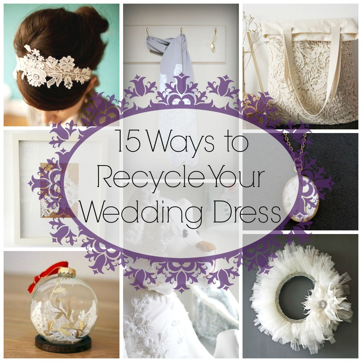 15 ways to recycle your wedding dress wedding glitter for Recycle wedding dress ideas