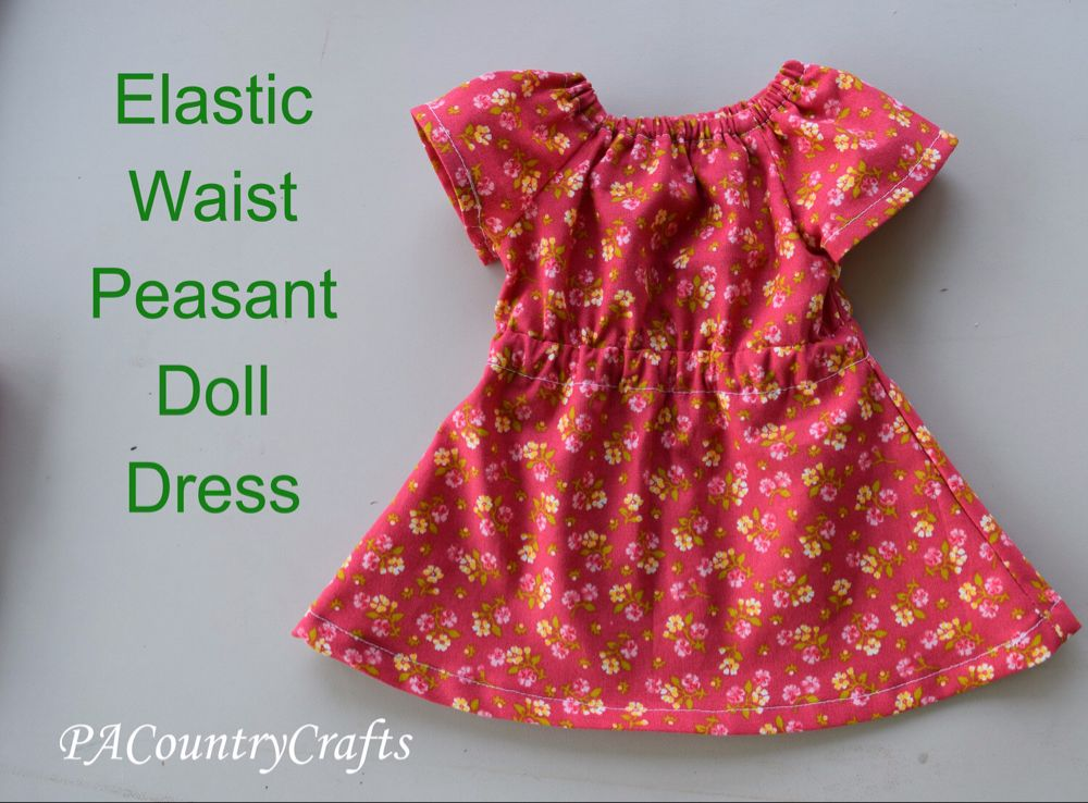 Elastic Waist Doll Dress Pattern — PACountryCrafts #dolldresspatterns