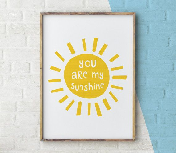 You Are My Sunshine wall art, Nursery Print, Mothers Day, Sunshine ...
