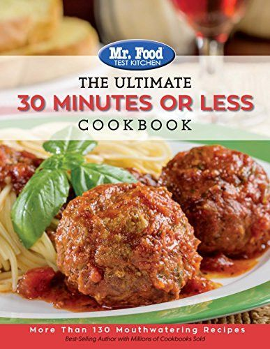 Mr food test kitchen the ultimate 30 minutes or less cookbook mr food test kitchen the ultimate 30 minutes or less cookbook more than forumfinder Image collections
