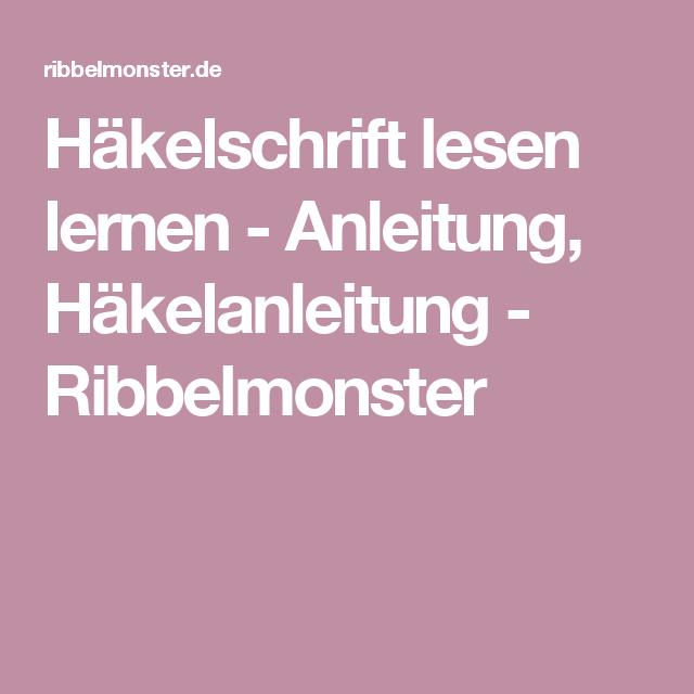 Häkelschrift lesen lernen - Anleitung, Häkelanleitung ...