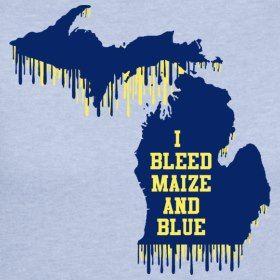 I bleed maize and blue