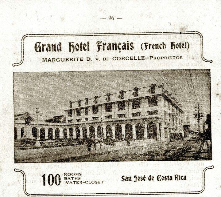 Resultado de imagen para antiguo hotel frances en san jose costa rica