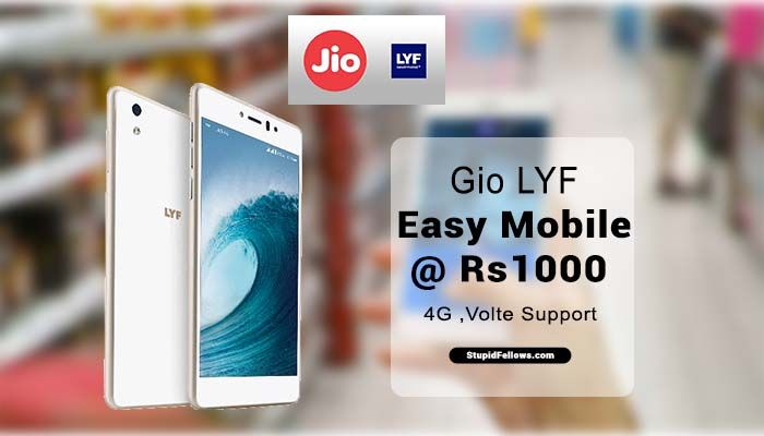 Jio LYF Easy mobile at Rs  1000- See Images, features