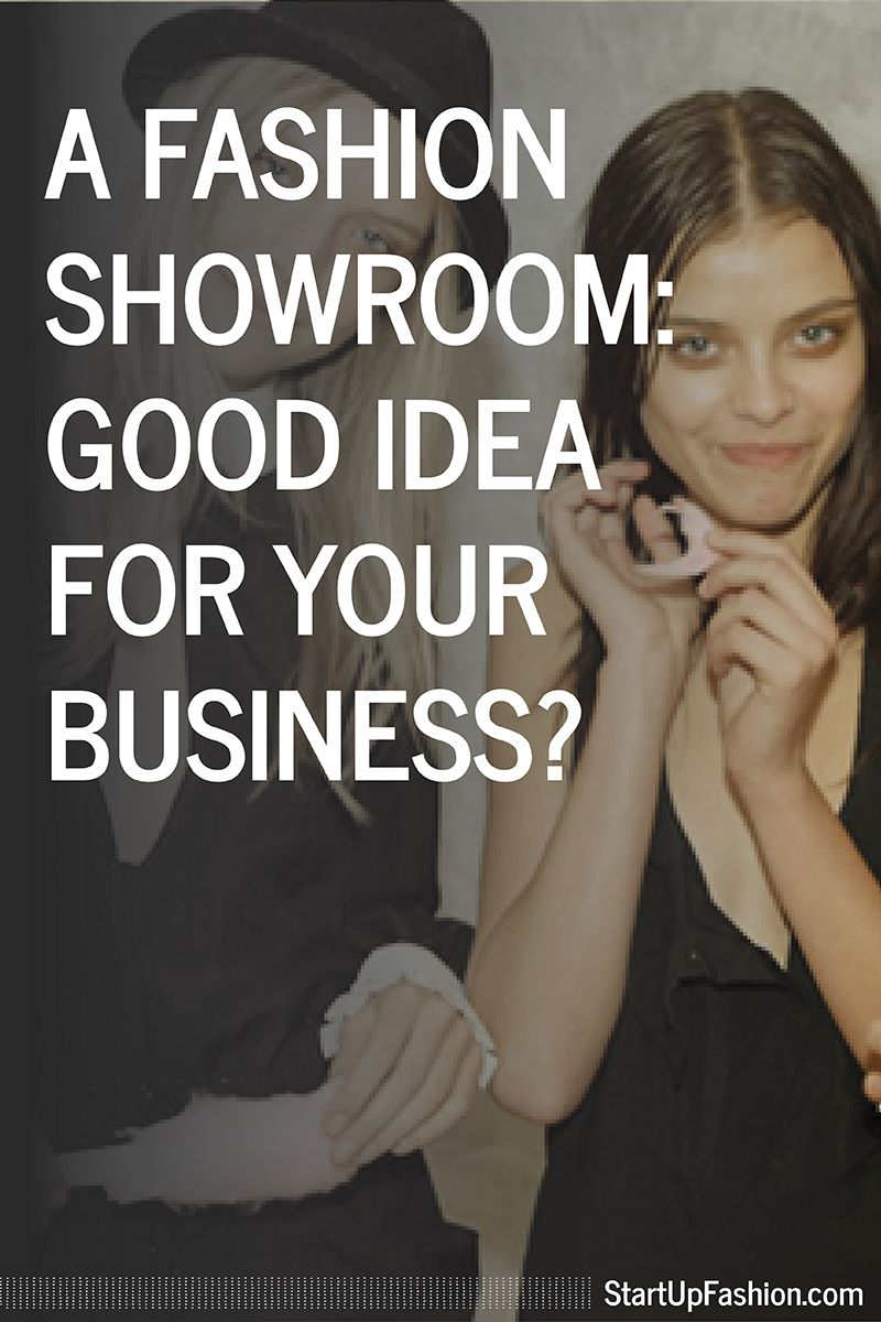 Fashion Showrooms The Pros And Cons For Designers Fashion Showroom Business Fashion Fashion Branding
