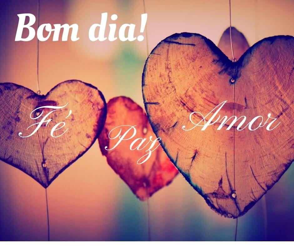 Bom Dia Fe Paz E Amor Com Imagens Paz E Amor Paz Amor