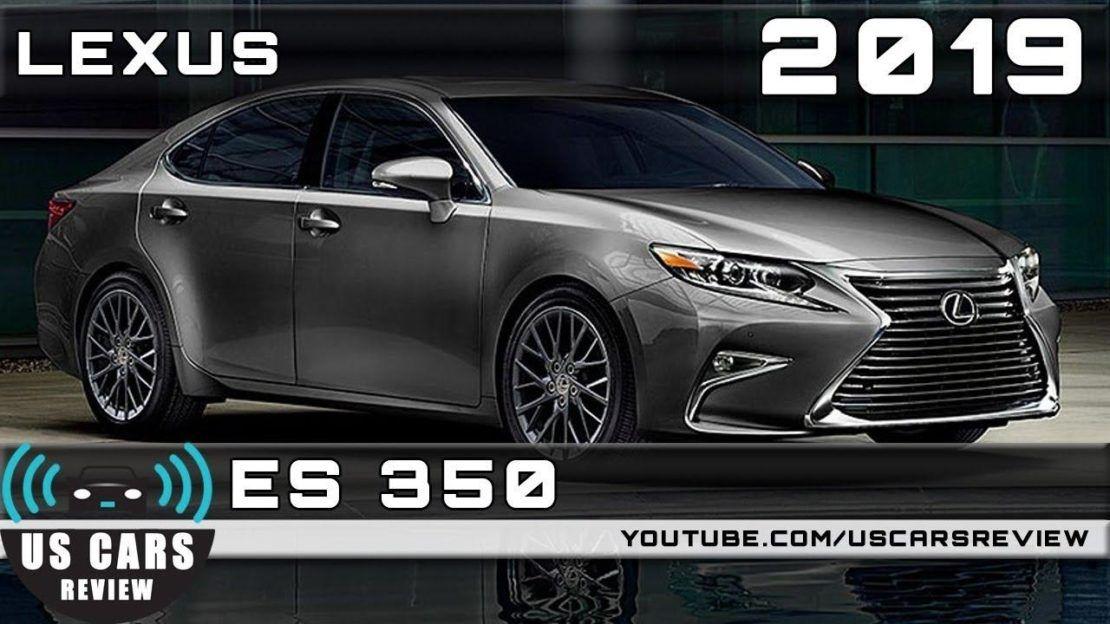 2019 Lexus Es 350 Review Youtube throughout 2019 Lexus