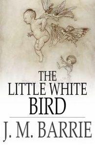 d37edf0403ab271be52a4a726b7e7a76 - The Little White Bird Or Adventures In Kensington Gardens