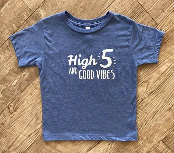 High 5 And Good Vibes Shirt Five Year Old Birthday Shirt Etsy Birthday Shirts Good Vibes Shirt Birthday Boy Shirts