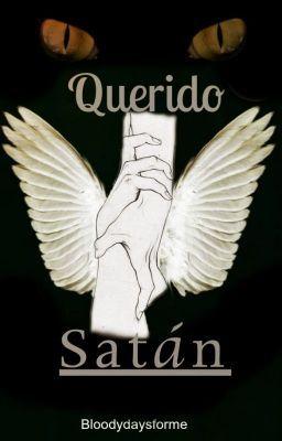 """Leer """"Querido Satán - Introducción. Capítulo 4"""" #wattpad #paranormal"""