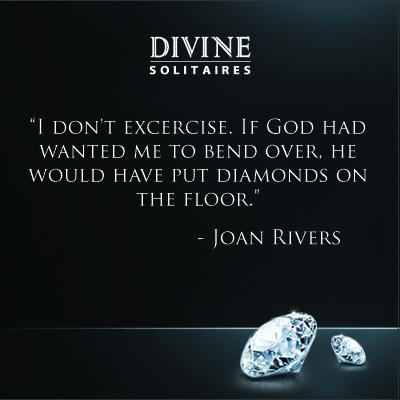 Diamond Quotes Extraordinary Diamond Quote Joan Rivers Diamond Quotes Pinterest Fun Quotes