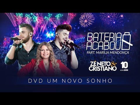 Ze Neto E Cristiano Bateria Acabou Part Marilia Mendonca Dvd