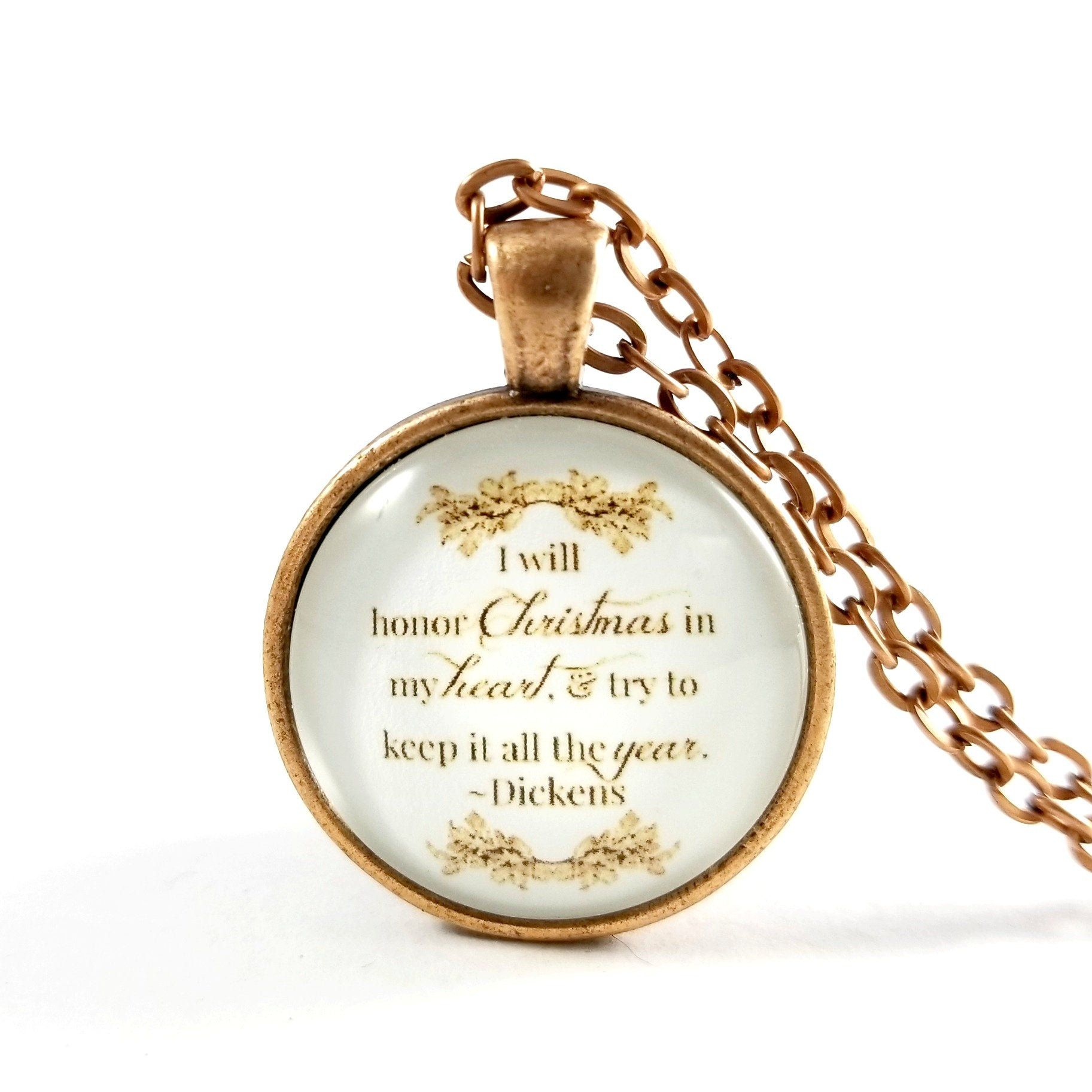 Dickens Christmas Carol Quote Necklace, I Will Honor