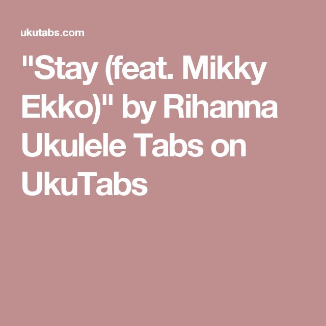 Unique Stay Rihanna Ukulele Chords Collection Basic Guitar Chords