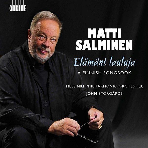 Vocal Recital: Salminen, Matti - MERIKANTO, O. / SIBELIUS, J. / MADETOJA, L. / KILPINEN, Y. / TURUNEN, M. / LUOLAJAN-MIKKOLA, V. / KUULA, T.-Matti Salminen-Ondine