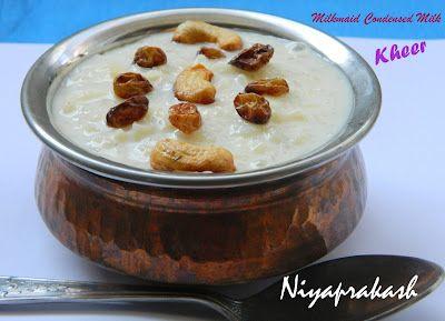 Milkmaid Sweetened Condensed Milk Rice Kheer A Tasty Dessert Kheer Recipe Delicious Desserts Desserts
