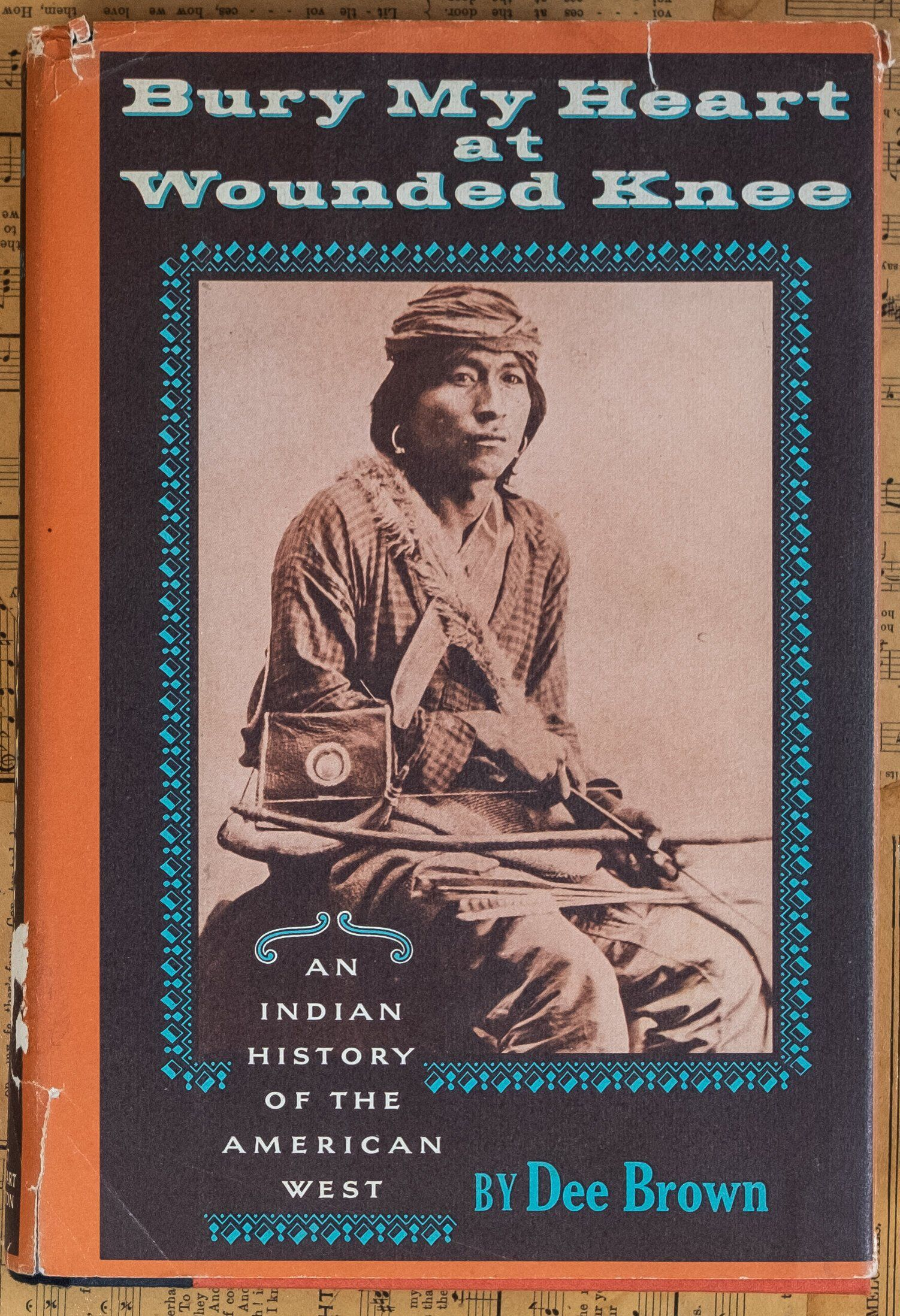 Bury my heart at wounded knee by dee brown 2nd printing