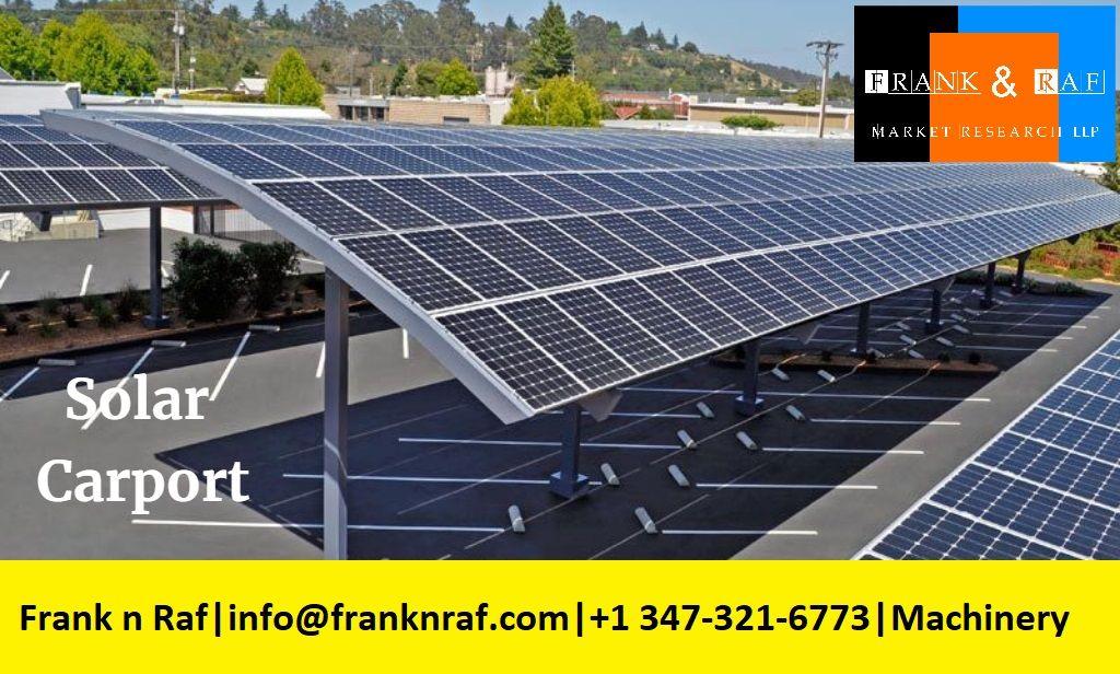 Solar Carport Industry 2017 Market Research Report Franknraf Market Research Solar Most Efficient Solar Panels Solar Panels For Home