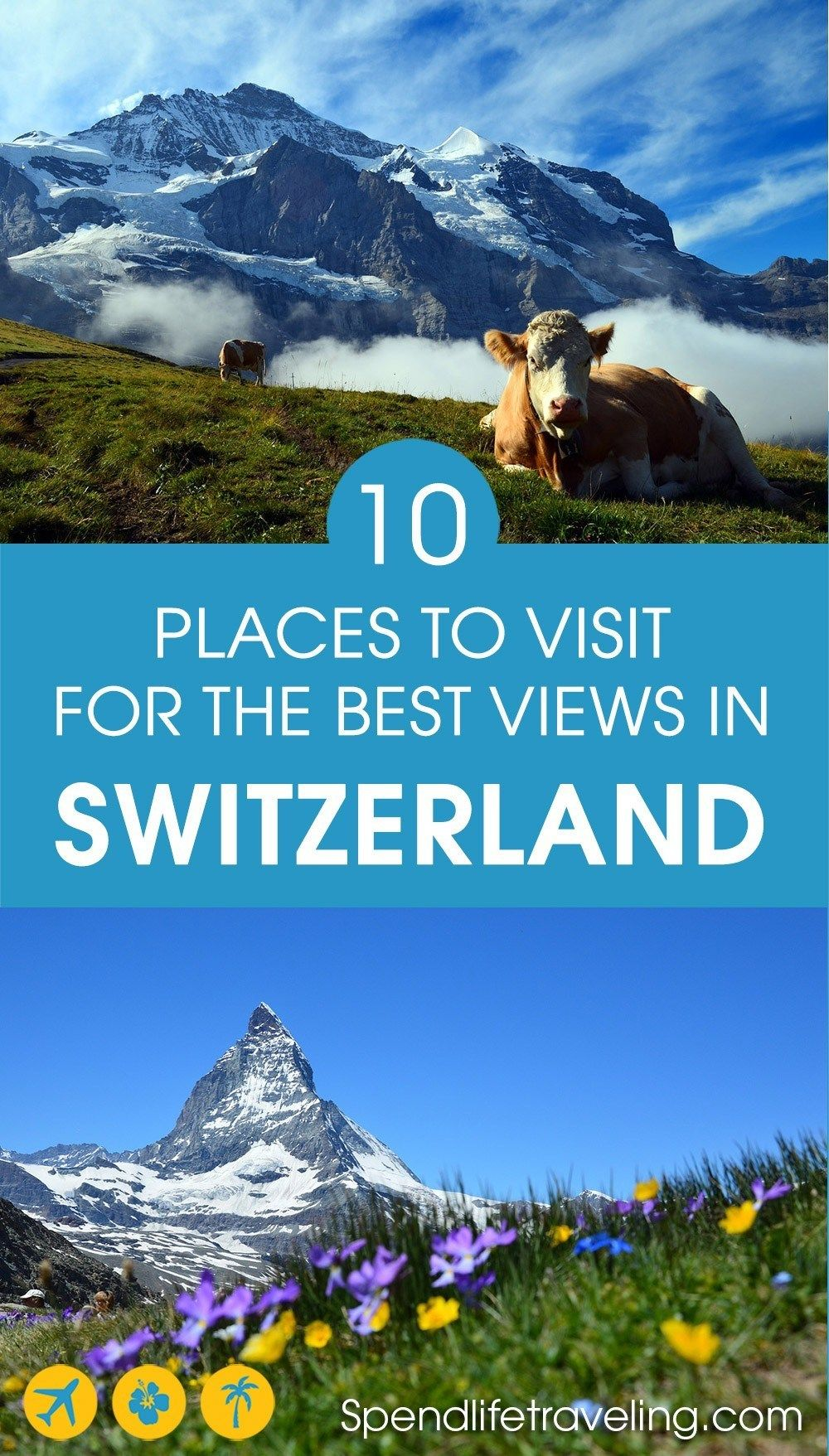 Photo of The Best Views in Switzerland – Where to Go If You Love the Outdoors & Breathtaking Views
