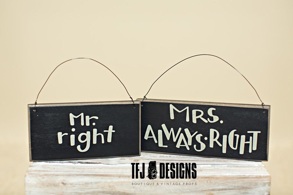 TFJ Designs — Mr Right & Mrs Always Right - Wooden Signs - Engagement Couple
