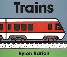Trains Board Book  by Byron Barton - Age 1 and up - Board Book - Byron Barton introduces young readers to the excitement of trains in this bold and colorful book. All aboard as the train journeys through a town, past workers repairing a rail and into the station.
