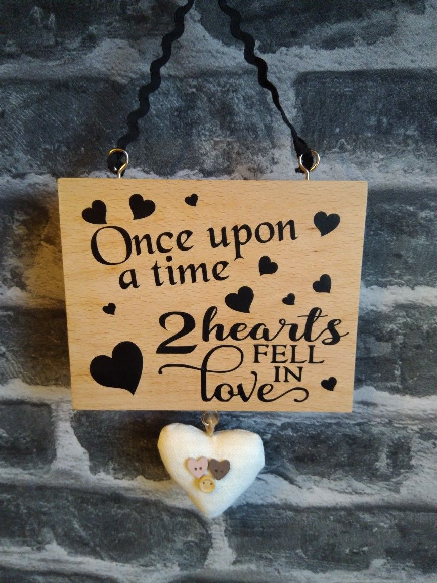 Once Upon A Time Two Hearts Fell In Love I Love This Beautiful Wooden Heart Plaque Www Ebay Co Uk Usr Samantha Wooden Hearts Novelty Sign Facebook Sign Up
