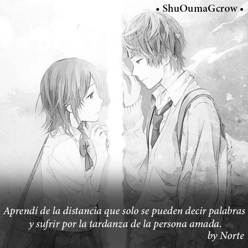 Aprendi De La Distancia Shuoumagcrow Anime Frases Anime Frases