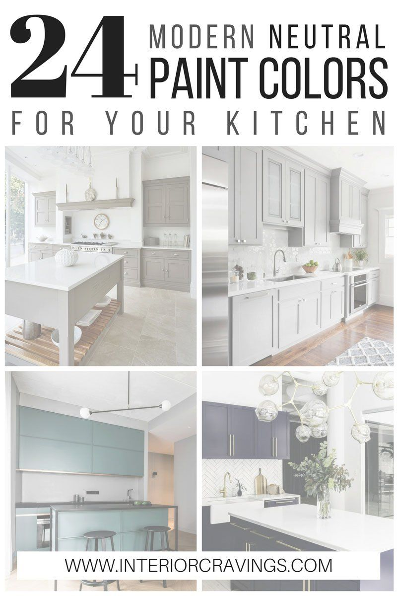 24 MODERN NEUTRAL PAINT COLORS FOR YOUR KITCHEN REMODEL | Neutral ...