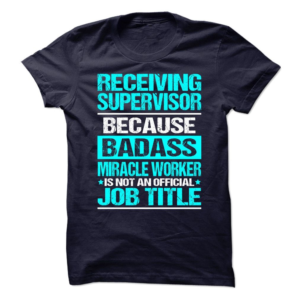RECEIVING SUPERVISOR T-Shirts, Hoodies. BUY IT NOW ==► https://www.sunfrog.com/No-Category/RECEIVING-SUPERVISOR-89180569-Guys.html?41382