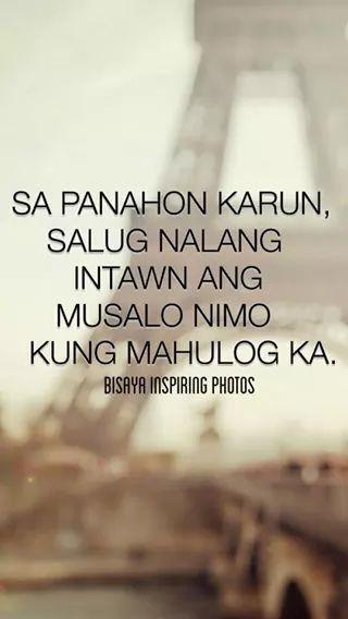 Pi Ang Ang Ending Bisaya Quotes Patama Quotes Hugot Quotes