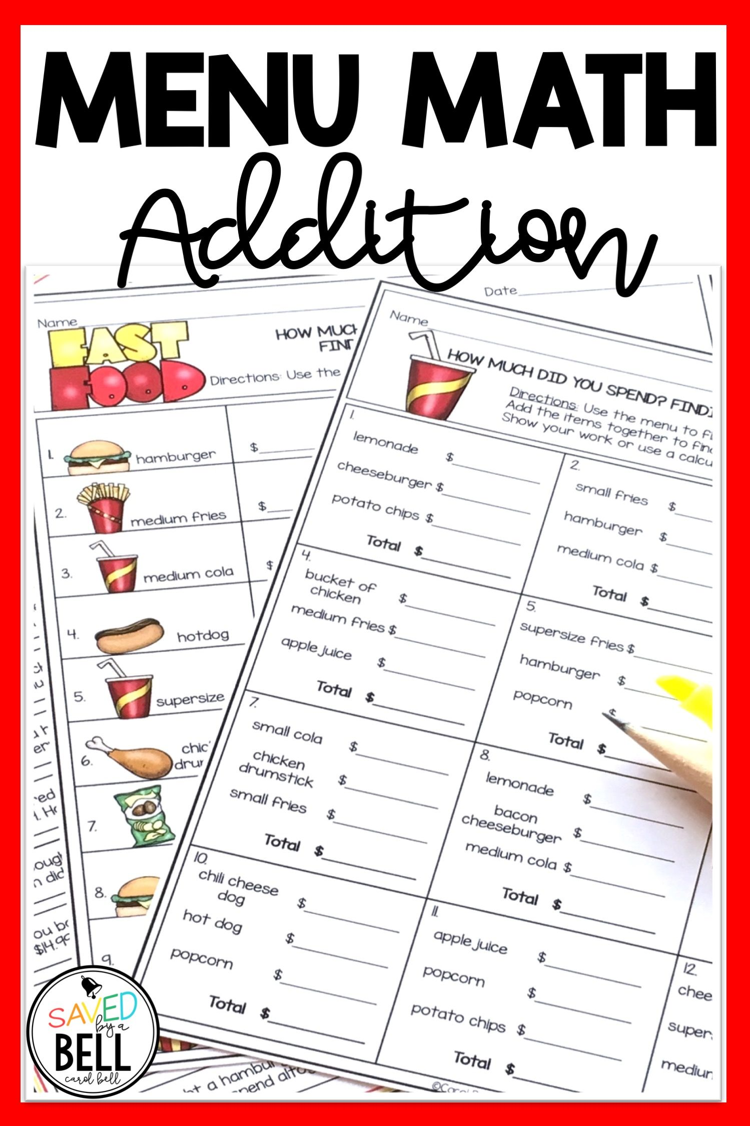 Real World Math Addition Printables Students Use A Fast Food Menu With Awesome Pictures To Locate Prices And A Math Printables Math Worksheets Word Problems