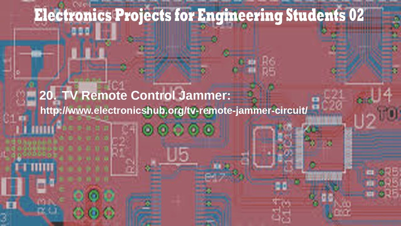 Electronics Projects for Engineering Students Part - 02 ...