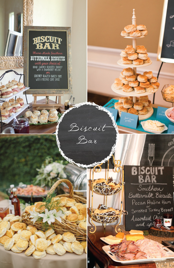 8 Food Stations Your Guests Are Sure To Love Biscuit Bar For A Very Southern Brunch Weddingdiy Wedding Reception