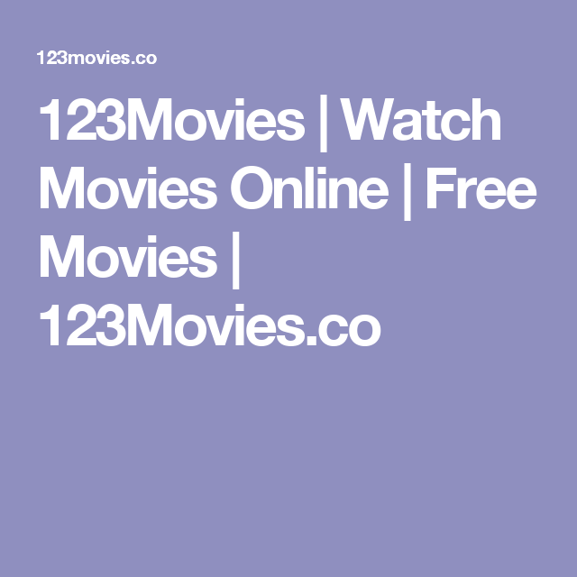 123movies Watch Movies Online Free Movies 123movies Co Free Movies Online Movies Online Free Movies