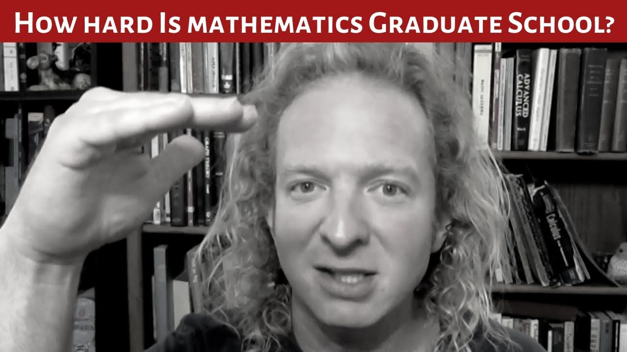 How hard is mathematics graduate school rant math