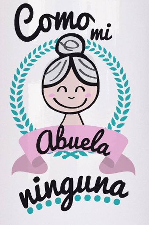 Como Mi Abuela Ninguna Feliz Día De La Madre Feliz Dia Del Abuelo Feliz Día Mamá Frases