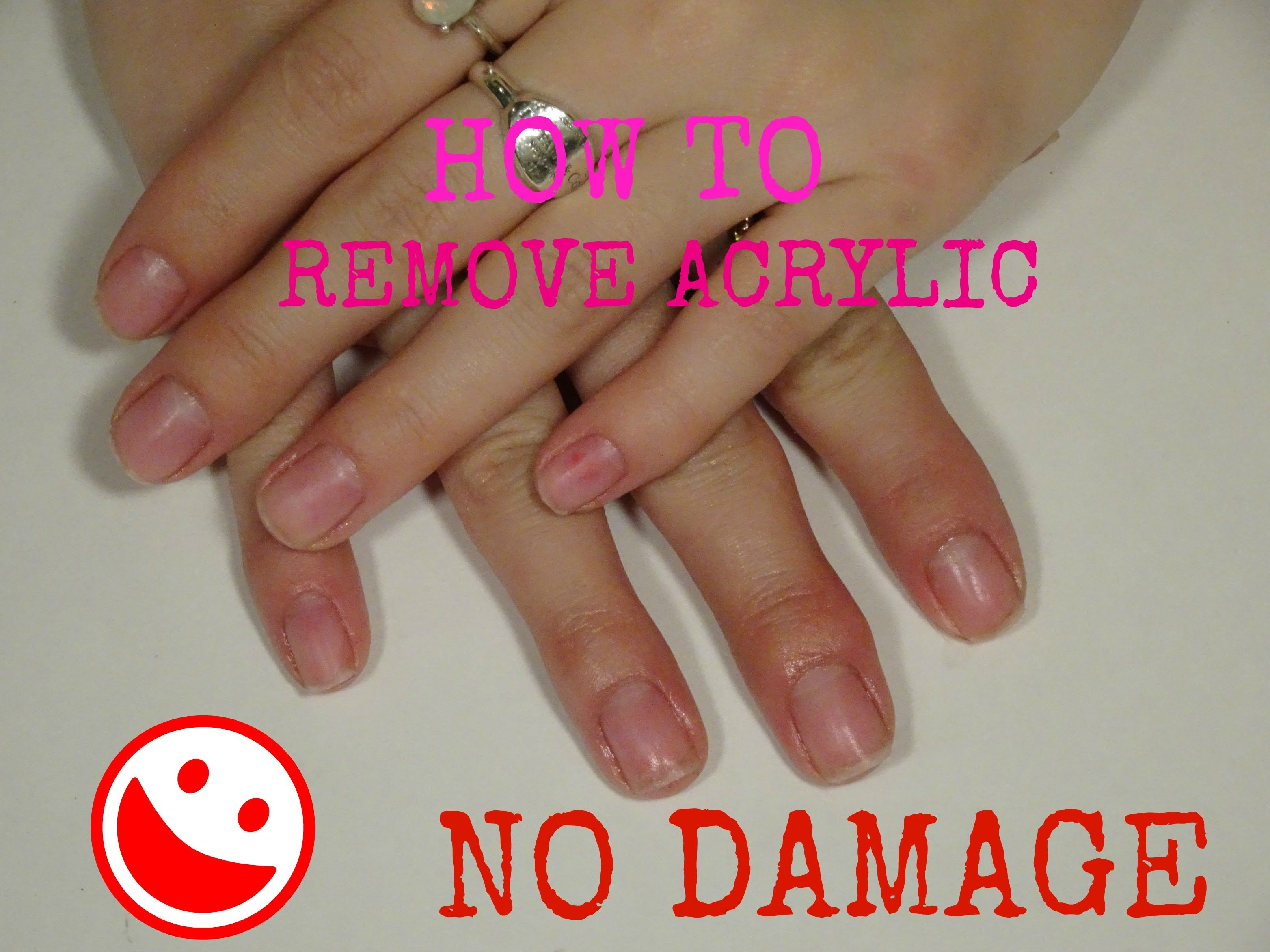 How To Remove Acrylic Nails With No Damage Remove Acrylic Nails Take Off Acrylic Nails Soak Off Acrylic Nails