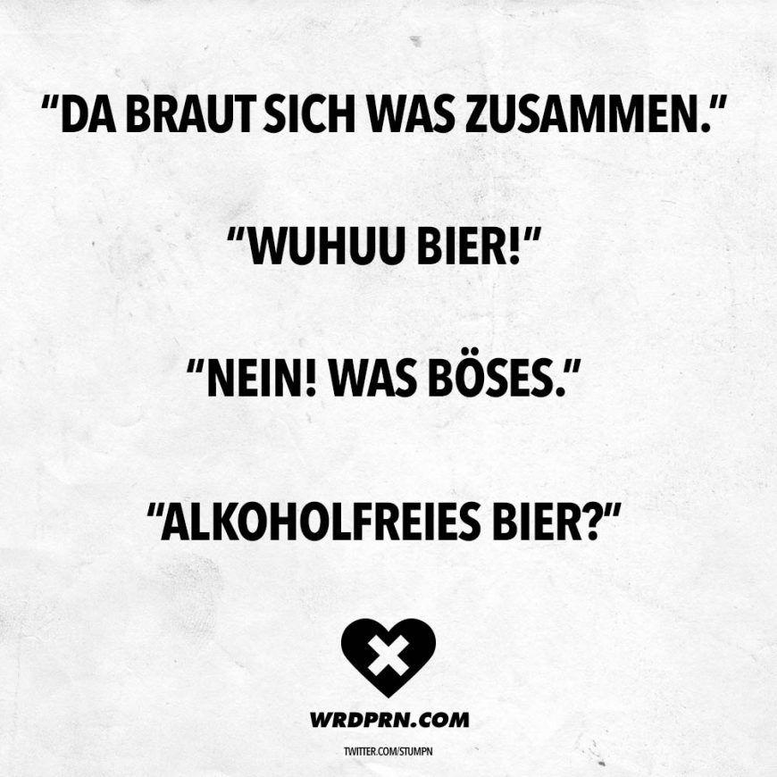 Da Braucht Sich Was Zusammen Wuhuu Bier Nein Was Boses Alkoholfreies Bier Visual Statements Spruche Bier Alkoholfreies Bier Bier Lustig