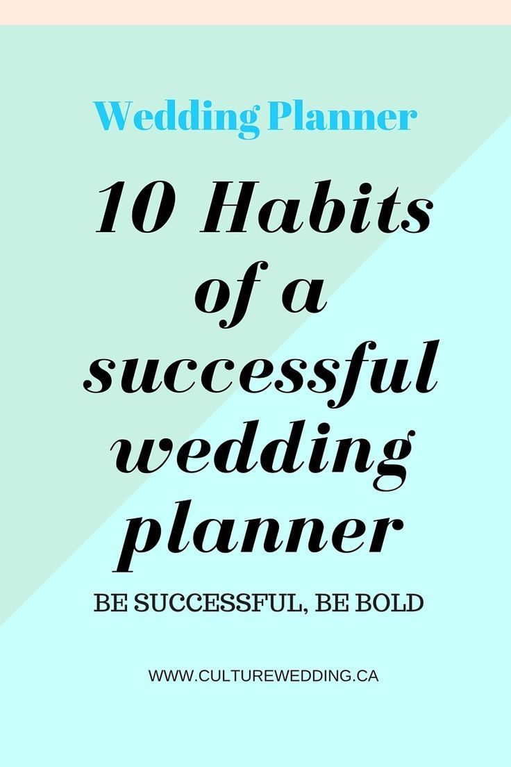 10 Habits of a Successful Wedding Planner - start a wedding business Here are tips on how to become a successful wedding planner. If you are thinking of starting your own event planning business and you want to know how to become an event planner, then read this post today